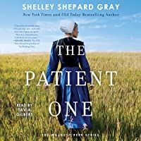 The Patient One: The Walnut Creek Series, Book 1