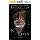 Santa Claus: The King of the Elves: Fantasy Epic