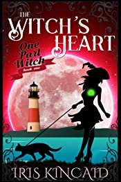 The Witch's Heart: (A Cozy Witch Mystery) (One Part Witch Book 1)