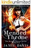 Mended Throne (Broken Throne Book 5)