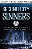 Second City Sinners: True Crime from Historic