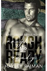 Rough & Ready (Notorious Devils Book 5) Kindle Edition