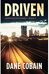 Driven (Leipfold Mysteries Book 1) Kindle Edition