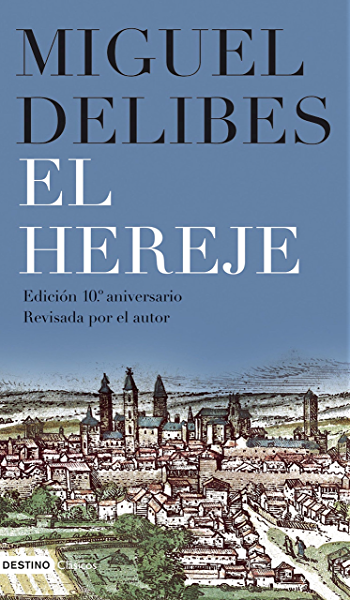 El Hereje Ebook Delibes Miguel Amazon Es Tienda Kindle