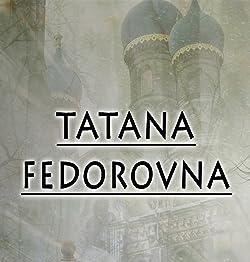 Tatana Fedorovna