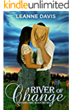 River of Change (River's End Series, #7)