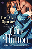 The Duke's Quandary (Marriage Mart Mayhem Series Book 2)