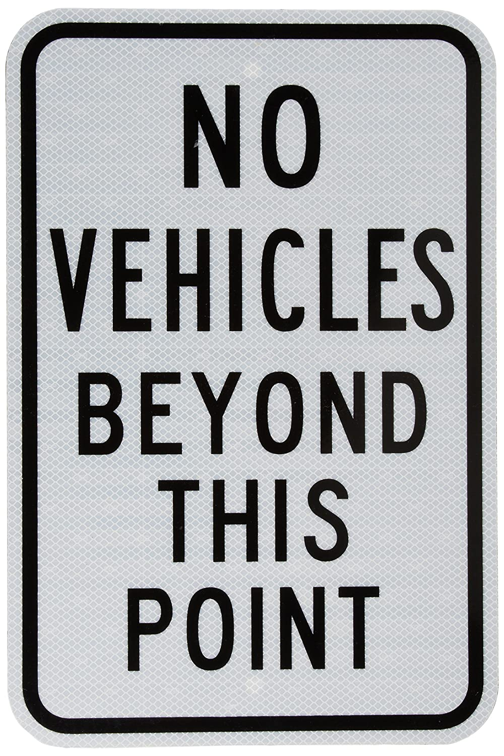 Tapco D-21 Engineer Grade Prismatic Rectangular Lane Control Sign, Legend NO VEHICLES BEYOND THIS POINT, 12 Width x 18 Height, Aluminum, Black on White TAPCO Safety 373-00337