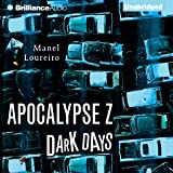 Dark Days: Apocalypse Z, Book 2
