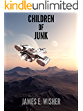 Children of Junk (Rogue Star Book 3)