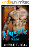 Hustle: A Skin in the Game Standalone Sports Romance