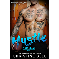 Hustle: A Skin in the Game Standalone Sports Romance (English Edition)