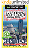 Everything You Should Know About: Montreal  (English Edition)