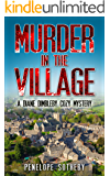 Murder in the Village: A Diane Dimbleby Cozy Mystery