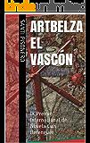 Artbelza el Vascón: IX Premio Internacional de Novela Luis Berenguer