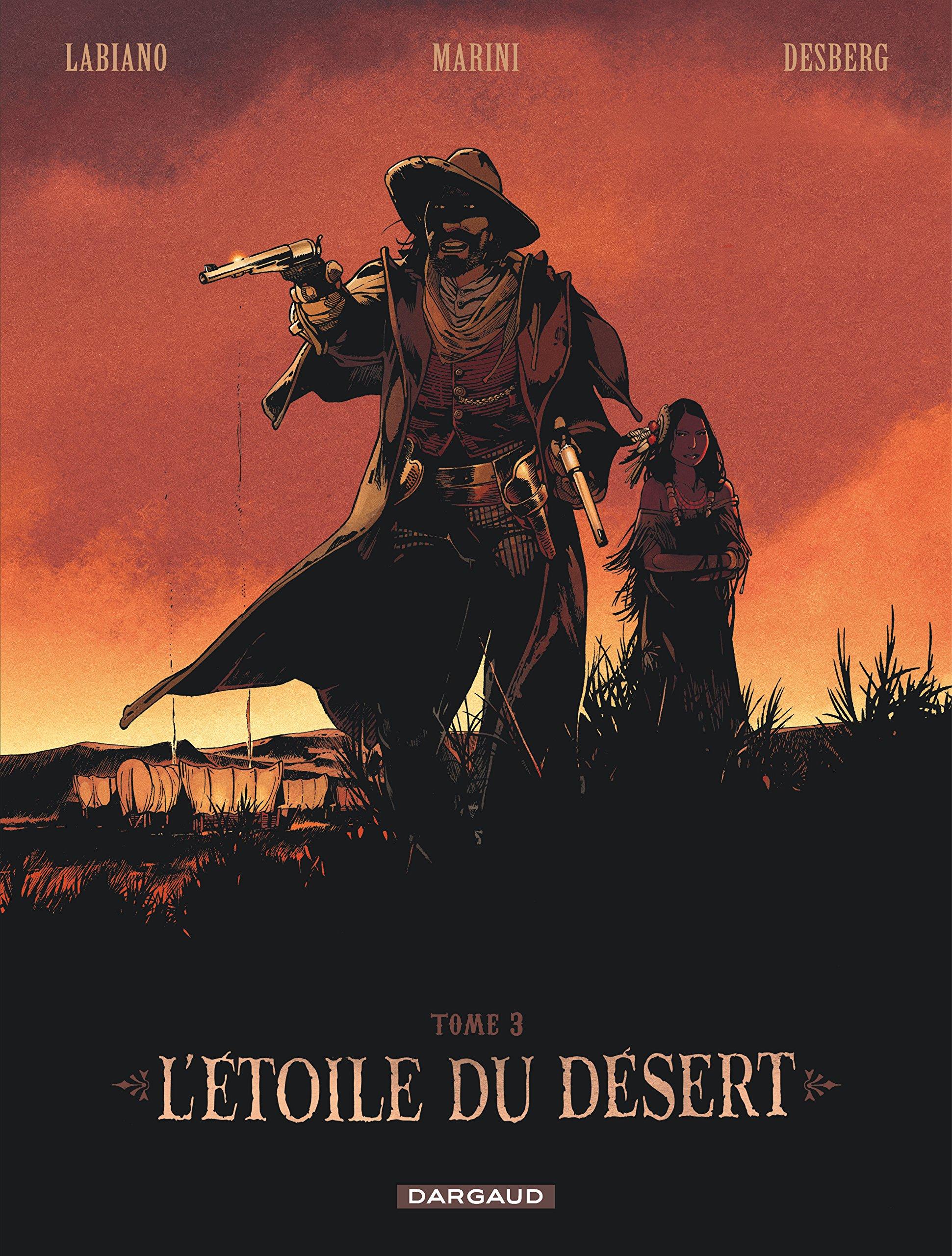L'étoile du désert, Tome 3 :