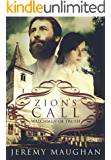 Zion's Call Volume 1 - Watchmen of Truth: A LDS Historical Novel