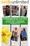 Frühlingstrends von mi-li: Einfach häkeln - Anleitungen für coole Tops, Dreieckstücher, Ponchos u.v.m