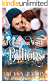 A Christmas Worth Billions (A Silver Script Novel Book 2)