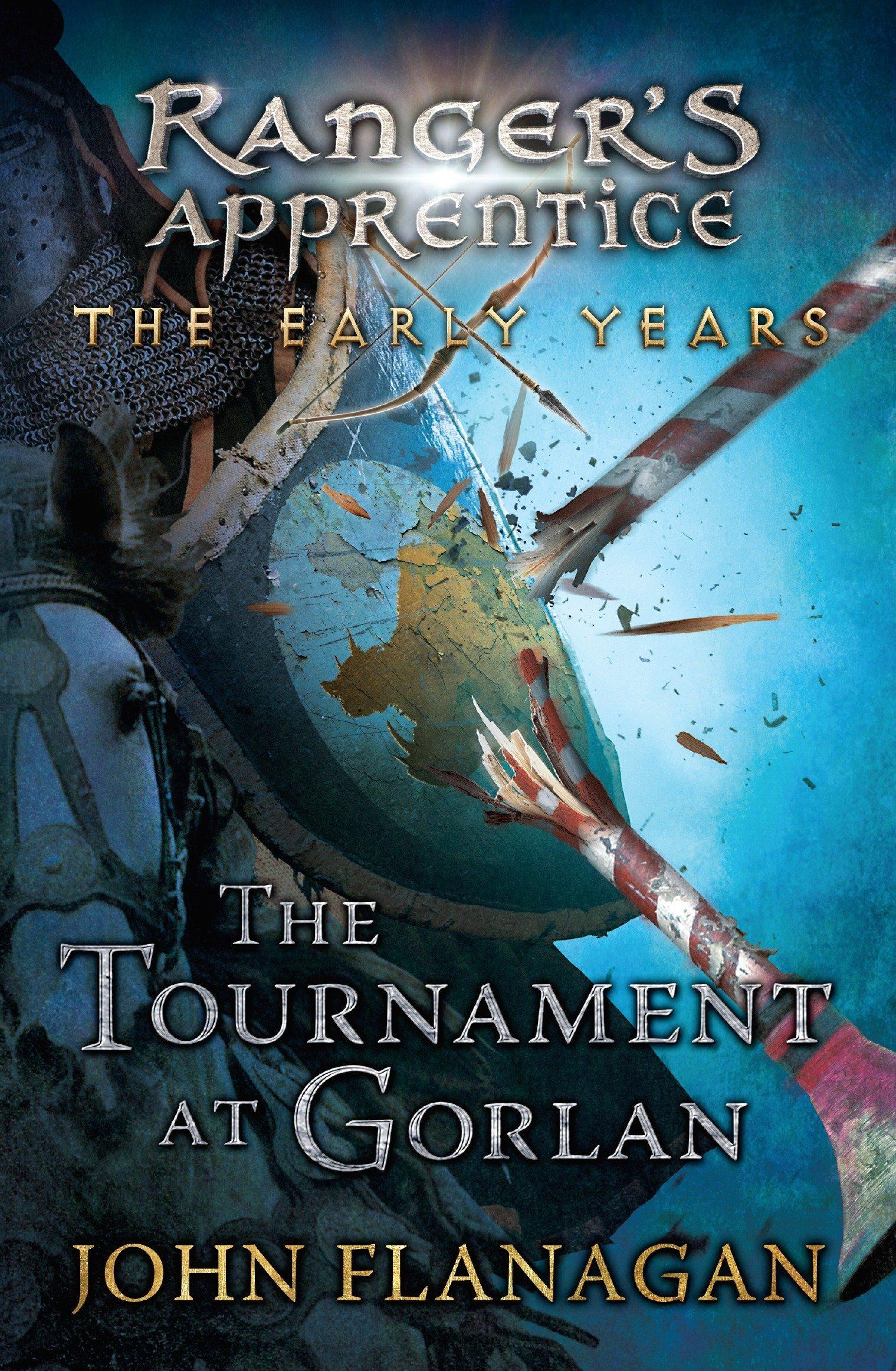 Ranger's Apprentice: The Tournament at Gorlan - John Flanagan