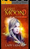 April Moon 2: Hexenflucht