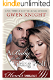 A Baby for the Viking Wolf: Howls Romance (A Viking Wolf Romance Book 2)