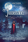 Possession (Emily Chambers Spirit Medium Book 2)