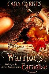 Warrior's Paradise (Mysk Warriors Book 1) Kindle Edition