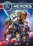 Paris Saint-Germain Heroes T02 Péril Galactique
