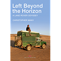 Left Beyond the Horizon: A Land Rover Odyssey