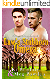 Law's Stubborn Omega (Cherry Hollow Series Book 1)