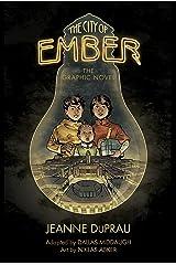 The City of Ember: The Graphic Novel (English Edition) Edición Kindle