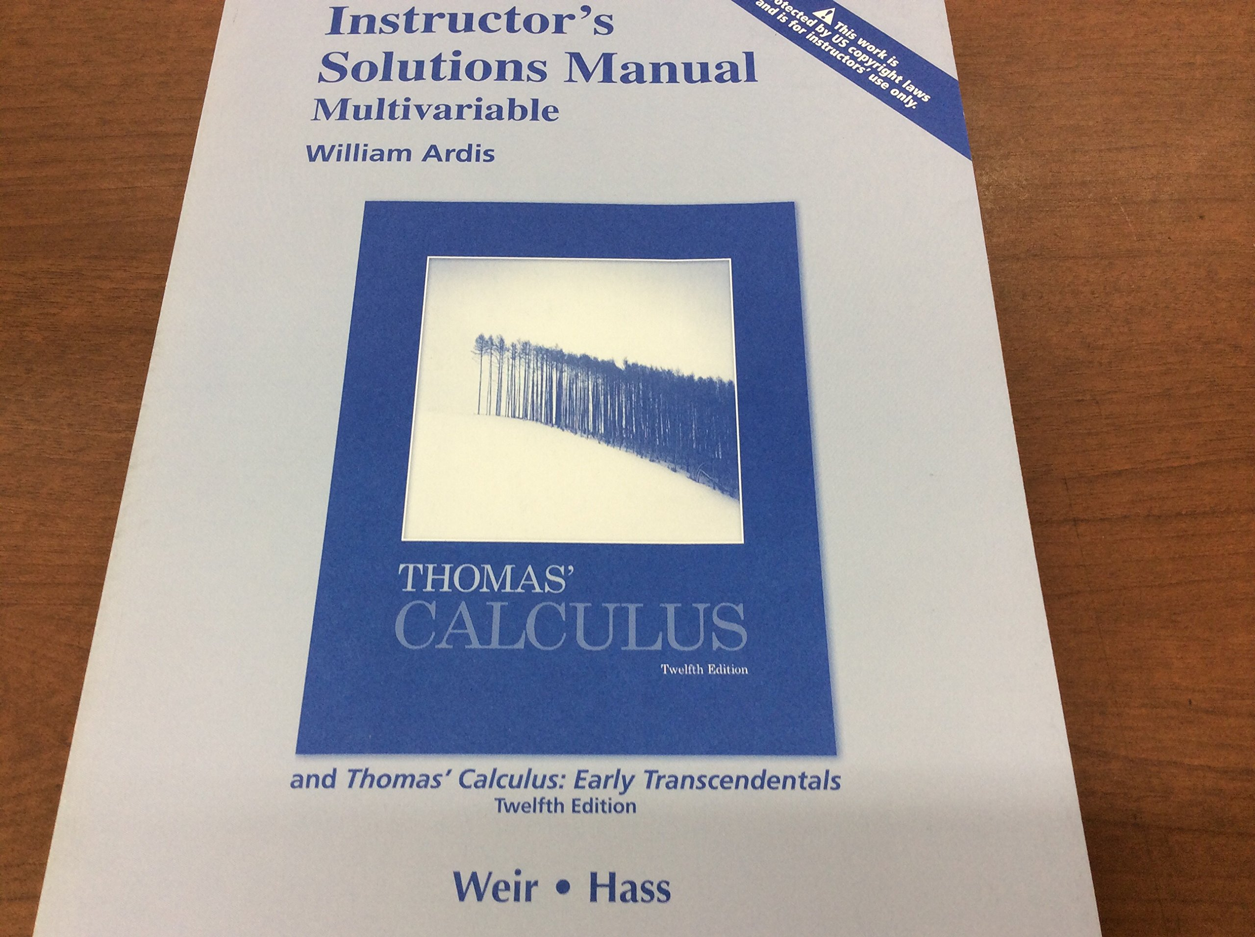 Instructor' solutions manual, multivariable for Thomas' calculus & Thomas' calculus  early transcendental a, 12/E: Weir-Hass: 9780321600721: Amazon.com: ...