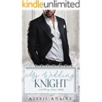 My Wedding Knight (A Wedding Season Series)