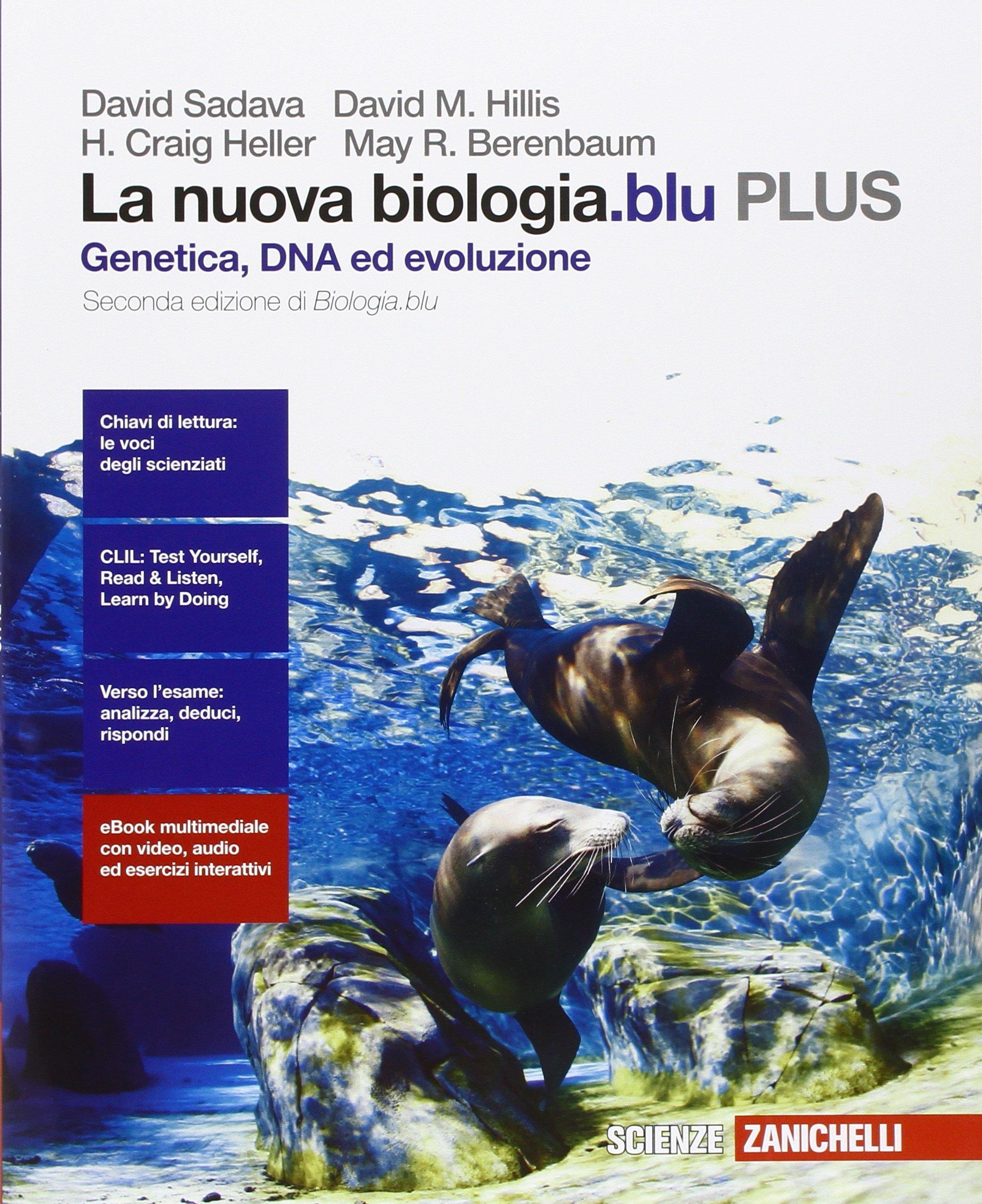 La nuova biologia.blu PLUS – Genetica, DNA, ed evoluzione, libro di biologia per le scuole superiori