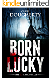Born Lucky, Book One of The JD Chronicles