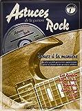 Roux/Miqueu Astuces De La Guitare Rock Guitar Tab Book/Cd French