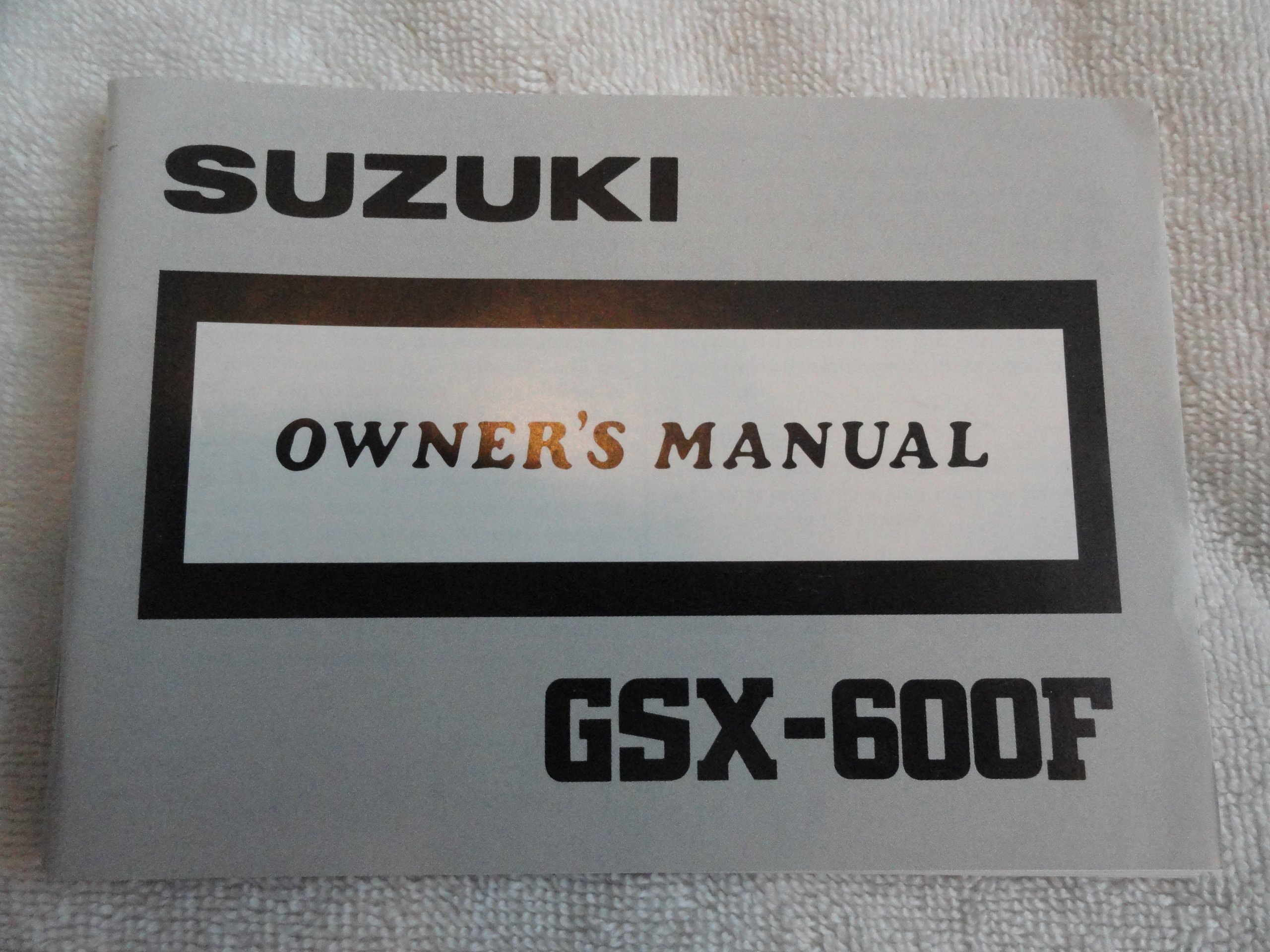 1988 1989 Suzuki GSX-600F Owners Manual GSX 600 F: Suzuki: Amazon.com: Books