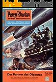 """Perry Rhodan 41: Der Partner des Giganten (Heftroman): Perry Rhodan-Zyklus """"Die Dritte Macht"""" (Perry Rhodan-Erstauflage)"""