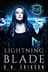 Lightning Blade: An Urban Fantasy Novel (The Ruby Callaway Trilogy Book 1) Kindle Edition