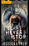 I'll Never Stop (Hamlet Book 4)