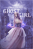 Ghost Girl (Book 4, Pure Series)