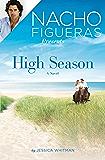 Nacho Figueras Presents: High Season (Polo Season)