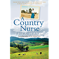 A Country Nurse: From Wave Hill to rural Queensland and almost everywhere in between