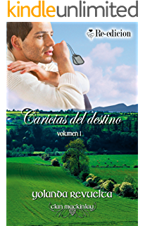 Caricias del destino (Clan MacKinlay nº 1) (Spanish Edition)