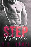 Step Bride: A Bad Boy Mob Romance (Barone Crime Family Book 1)