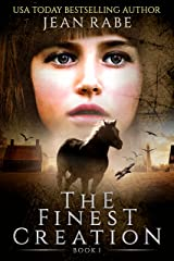 The Finest Creation: book one of the Finest trilogy Kindle Edition