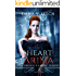 The Heart of Arima. (The French Vampire Legend Book 2)