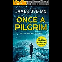 Once A Pilgrim: A breathtaking, pulse-pounding SAS thriller (John Carr, Book 1)
