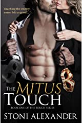 THE MITUS TOUCH: Book One of The Touch Series Kindle Edition
